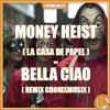 LA CASA DE PAPEL - BELLA CIAO REMIX CRONIXMUSIX (MONEY HEIST REMIX)