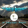 Dr. Tracy Lewis - The Path Of Restoration