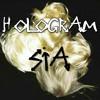 Sia - Hologram