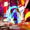 Crew 7 - No Diggity (Club Edit)
