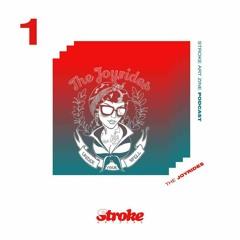 Stroke Art Stereo Episode 1: The Joyrides