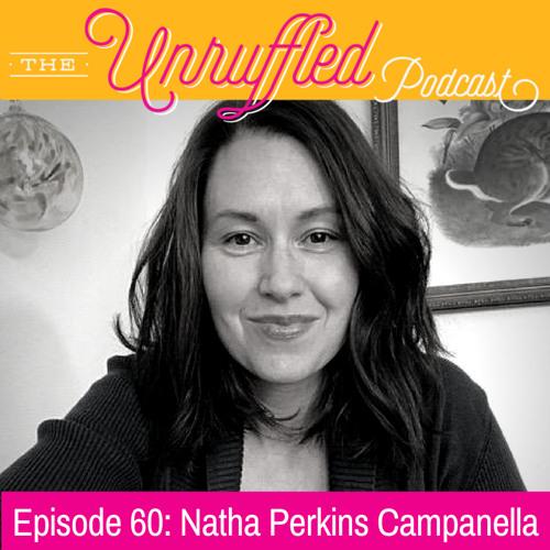 Episode 60 - Natha Perkins Campanella