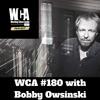 WCA #180 with Bobby Owsinski
