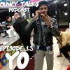 MUNEY TALK$ EP 17 (YO)