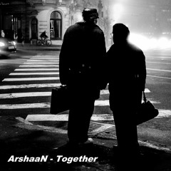 ArshaaN - Together