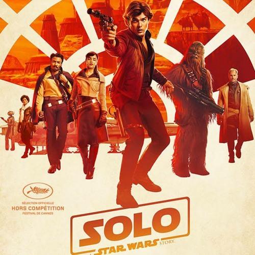 #12 SOLO - A STAR WARS STORY : Un nouvel espoir ?