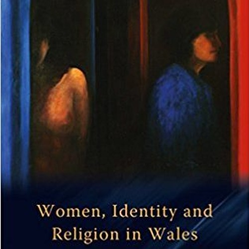 46. Women, Identity and Religion in Wales feat. Manon James