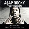 Vijay & Sofia Zlatko, Kasúal feat. Xavier Dunn - Fuckin' Problems