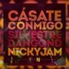 EE - Cásate Conmigo (silvestre Dangond&Nicky Jam) [Vol.1] 2018 Prev