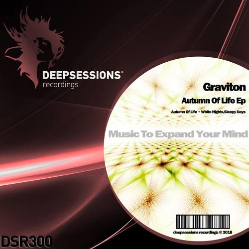 DSR300 Graviton - Autumn Of Life Ep