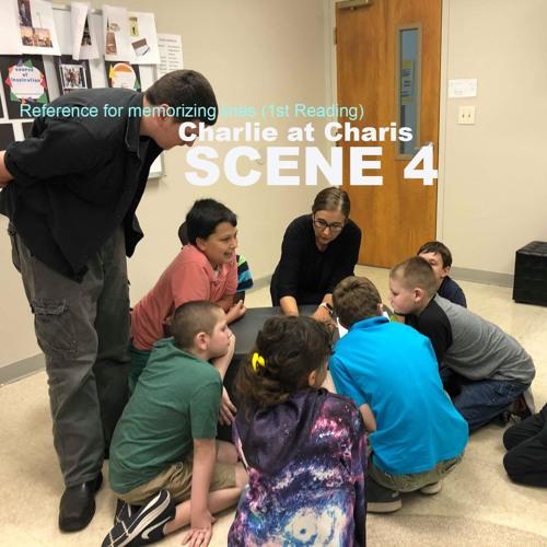 Scene 4 - Charlie at Charis