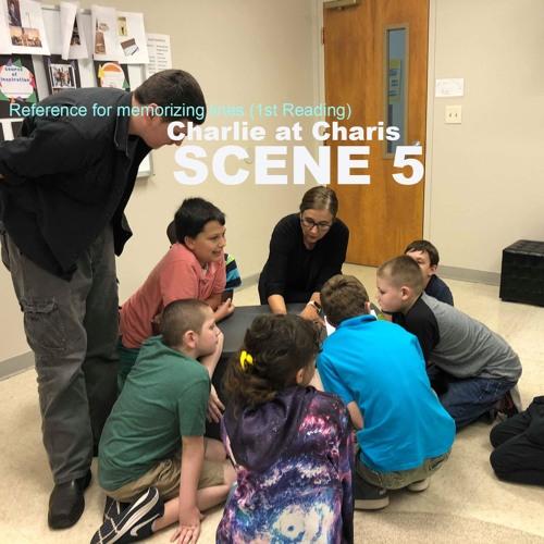 Scene 5 - Charlie at Charies