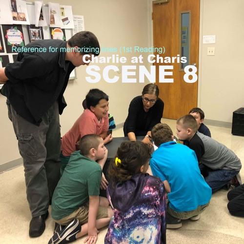 Scene 8 - Charlie at Charis