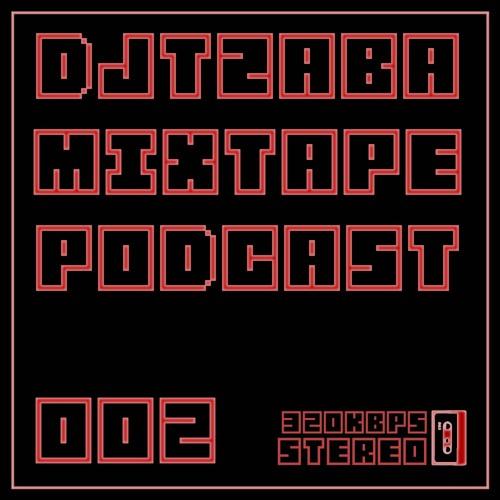 djtzaba mixtape podcast 002