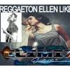 ELLEN REGGAETON