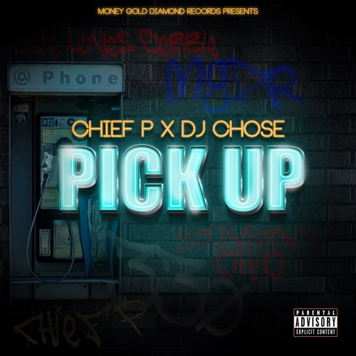 PICK UP Feat Dj Chose (prod by DJ Chose)