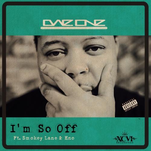 Im So Off Ft. Smokey Lane & Eeno (Prod. Smokey Lane)