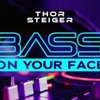 Download #1  (DIFM_BASS_ON_YOUR _FACE_RADIO)_THOR_STEIGER Mp3