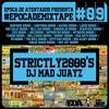 DJ MAD JUAYZ - STRICTLY2000'S MIXTAPE [#EDA]