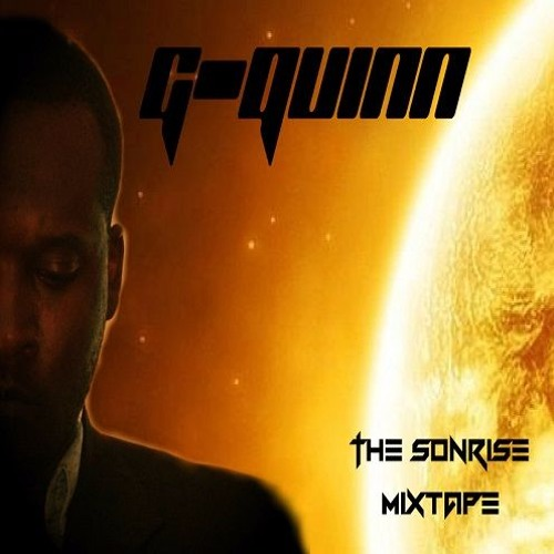 G-Quinn - The Sonrise Mixtape