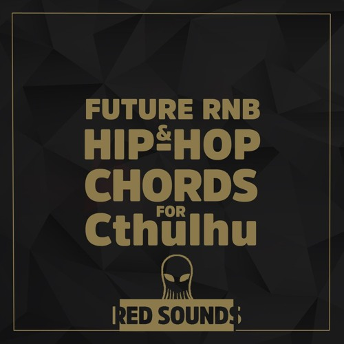 Red Sounds Future RNB & Hip - Hop Chords For Cthulhu Demo