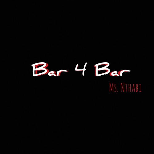 Miss Nthabi - Bar 4 Bar