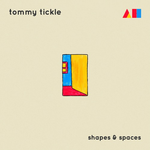 Tommy Tickle - Shapes and Spaces [AHR004]