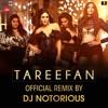 Tareefan - DJ Notorious | Zee Music Official Remix