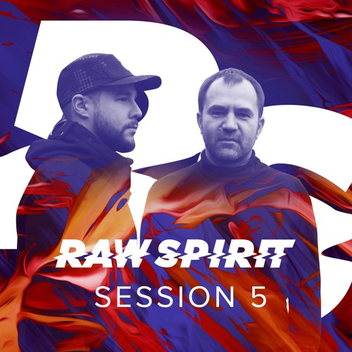 Raw Spirit Sessions Vol. 5