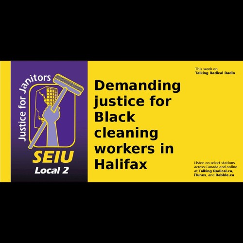 Demanding justice for Black cleaning workers in Halifax