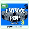 Future Pop 3  - The Return of the most popular Future Pop pack
