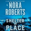 Shelter In Place By Nora Roberts Audiobook Excerpt