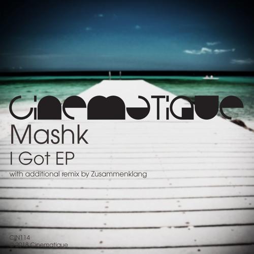 Mashk - I Got EP