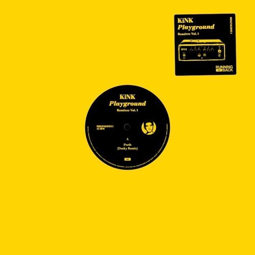 KiNK Playground Remixes Vol. 1