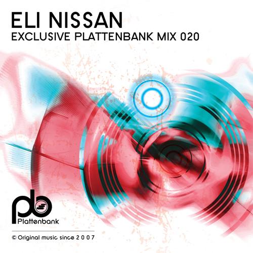 Eli Nissan - Exclusive Plattenbank Mix 020