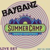 BAYBANZ LIVE @ SUMMER CAMP MUSIC FESTIVAL 2018