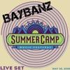 BAYBANZ LIVE @ SUMMER CAMP MUSIC FESTIVAL 2018