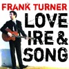 Frank Turner and Ben Lloyd discuss 10 years of Love Ire & Song recorded from Lost Evenings 2