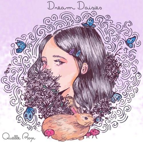 Dream Daisies (prod. Quelle Rox)