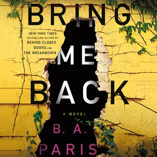 Bring Me Back by B. A. Paris, audiobook excerpt