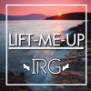 Lift Me Up - IRG (Future House)
