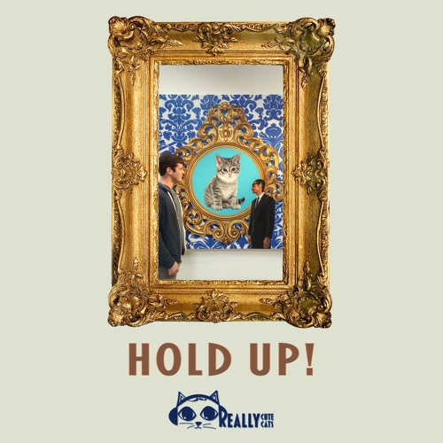 Hold Up! (Original Mix)