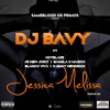 DJ Bavy - Jessica Melissa (feat. Hot Blaze, JR New Joint, Bangla10, Ian Blanco & Djimetta)
