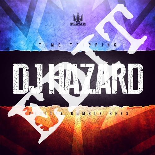 DJ Hazard - Time Tripping (Fakt Edit)