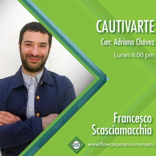 CautivArte 116 - Francesco Scasciamacchia