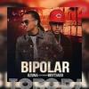 BIPOLAR - OZUNA Ft. BRYTIAGO - TORO DJ