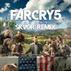 Far Cry 5 (Skvor Remix)