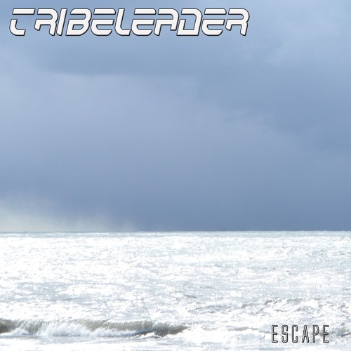 Tribeleader - Escape