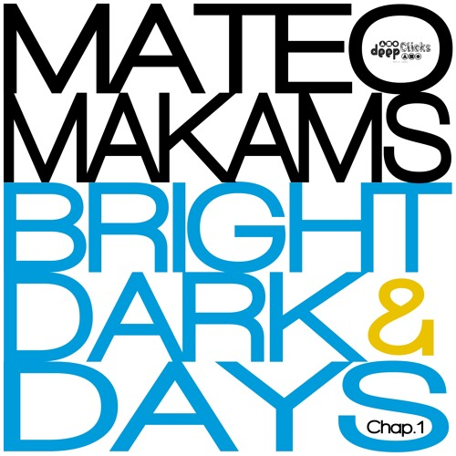 Mateo Makams - I Was Blind Not To See U Love Me (Original Mix)