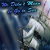 Podcast Ingles libro We Didn't Mean to Go to Sea